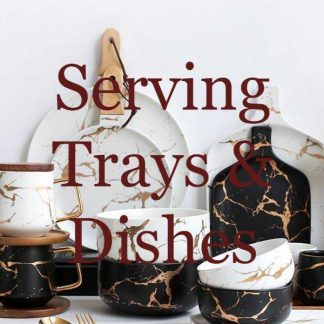 Serving Trays and Dishes
